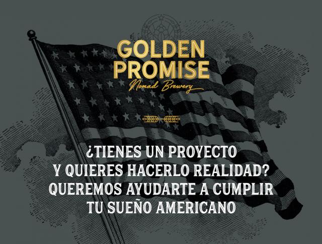 Golden Promise quiere que cumplas tu sueño americano